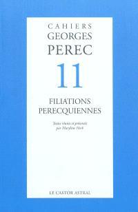 Cahiers Georges Perec. n° 11, Filiations perecquiennes