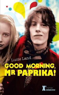 Good morning, Mister Paprika !