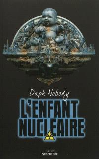L'enfant nucléaire : Pica Morfal boy