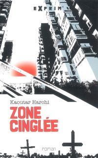 Zone cinglée