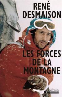 Les forces de la montagne : mémoires