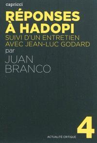 Réponses à Hadopi; Suivi de Un entretien avec Jean-Luc Godard