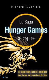 La saga Hunger games décryptée