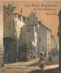 Les rues disparues du vieux Bordeaux