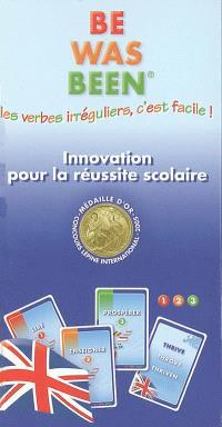 Be, was, been : les verbes irréguliers c'est facile !