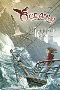 Oceania. Volume 1, La prophétie des oiseaux