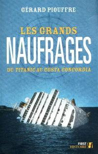 Les grands naufrages : du Titanic au Costa Concordia
