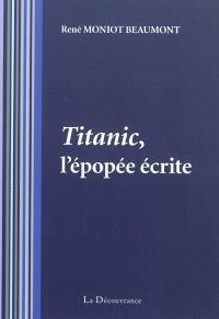 Titanic, l'épopée écrite