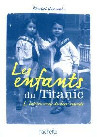 Les enfants du Titanic : l'histoire vraie de deux rescapés