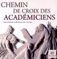 Chemin de croix des académiciens