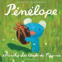 Pénélope tête en l'air. Volume 13, Pénélope cherche les oeufs de Pâques