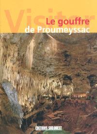 Le gouffre de Proumeyssac