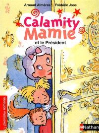 Calamity Mamie, Calamity Mamie et le Président