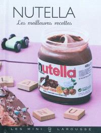 Nutella : les meilleures recettes