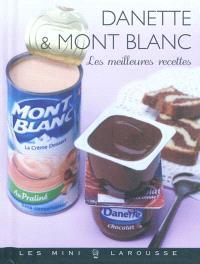 Danette & Mont-Blanc : les meilleures recettes