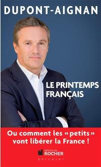 Le printemps français ou Comment les petits vont libérer la France !