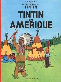Les aventures de Tintin. Volume 3, Tintin en Amérique
