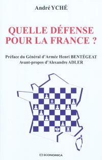 Quelle défense pour la France ?