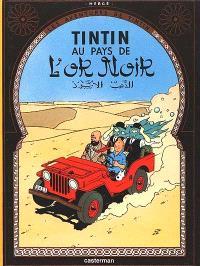 Les aventures de Tintin. Volume 15, Au pays de l'or noir