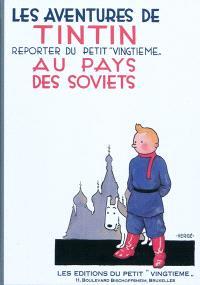 Les aventures de Tintin, Les aventures de Tintin, reporter du Petit Vingtième, au pays des soviets