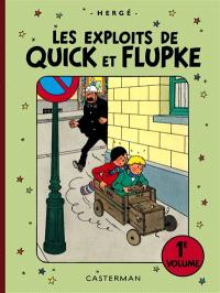 Les exploits de Quick et Flupke : intégrale. Volume 1