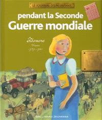 Pendant la Seconde Guerre mondiale : Léonore, France, 1939-1945