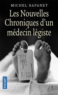 Les nouvelles chroniques d'un médecin légiste