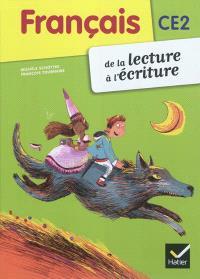 Français CE2 : de la lecture à l'écriture