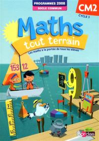 Maths tout terr@in, CM2 cycle 3 : programmes 2008, socle commun