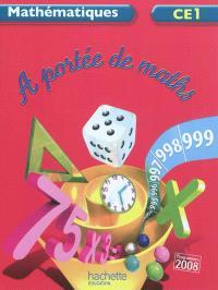 A portée de maths, mathématiques CE1 : livre élève
