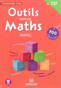 Outils pour les maths CE1 : 700 exercices, programmes 2008 : manuel