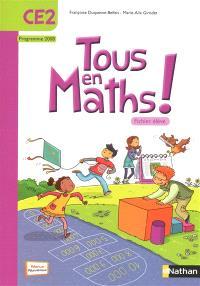 Tous en maths ! CE2 : programme 2008 : fichier élève