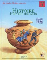 Histoire, histoire des arts, cycle 3 : programmes 2008