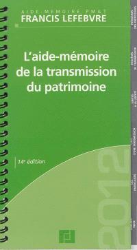 L'aide-mémoire de la transmission du patrimoine : 2012