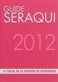 Le fiscal de la gestion de patrimoine 2012