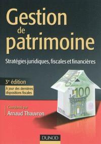 Gestion de patrimoine : stratégies juridiques, fiscales et financières