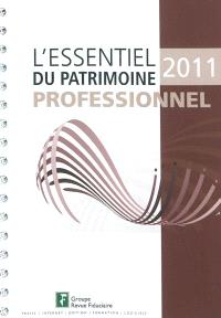 L'essentiel du patrimoine professionnel 2011