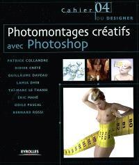 Photomontages créatifs avec Photoshop