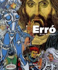 Erro, 50 ans de collages : exposition, Paris, Centre Pompidou, galerie d'art graphique, 15 février-24 mai 2010