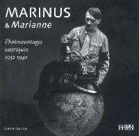 Marinus & Marianne : photomontages satiriques 1932-1940