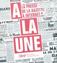A la une : la presse de la gazette à Internet