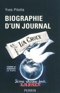 Biographie d'un journal : La Croix