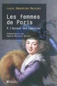 Les femmes de Paris : à l'époque des Lumières