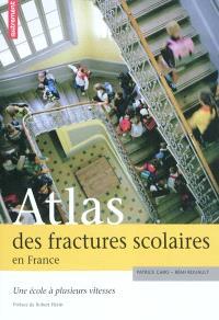 Atlas des fractures scolaires en France : une école à plusieurs vitesses