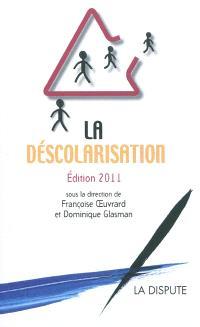 La déscolarisation : édition 2011