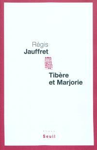 Tibère et Marjorie