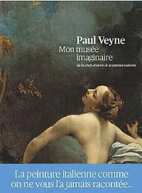 Mon musée imaginaire ou Les chefs-d'oeuvre de la peinture italienne