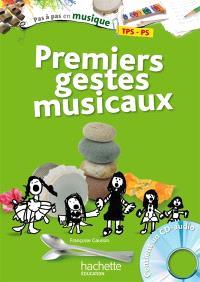 Premiers gestes musicaux, TPS-PS