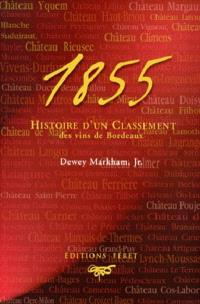 1855, histoire d'un classement des vins de Bordeaux