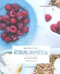 200 recettes équilibrées pour manger de tout